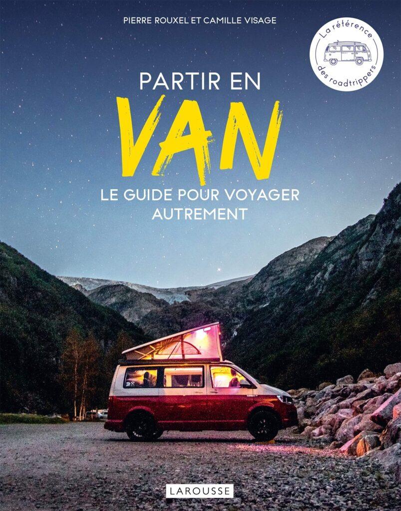 """Couverture du livre """"Partir en Van"""" de The Roadtrippers"""
